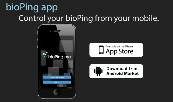 Control your bioPing ™ from your mobile.